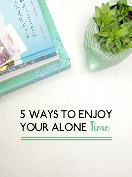 How-to-Enjoy-Your-Alone-Time-Beauty-and-Blooms